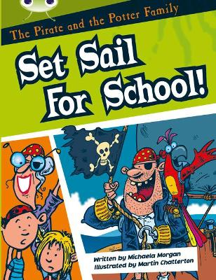 BC White B/2A The Pirate and the Potter Family: Set Sail for School by Michaela Morgan