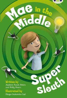 BC Lime B/3C Mae in the Middle: Super Sleuth by Andrew Fusek Peters, Polly Peters