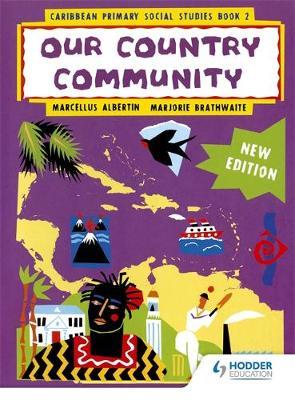 Caribbean primary Social Studies New Ed Book 2 by Marcellus Albertin, Marjorie Braithwaite