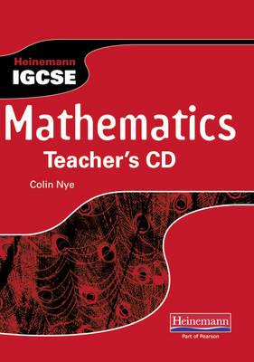 Heinemann IGCSE Mathematics Teacher's CD by Colin Nye