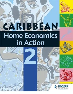 Home Economics In Action Book 2 by Caribbean Association of Home Economics