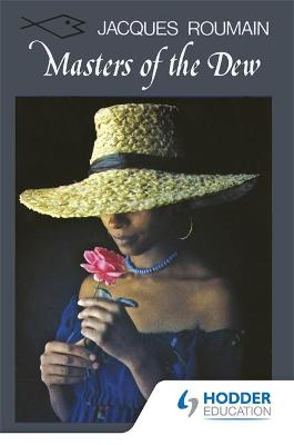 Masters of the Dew (Caribbean Writers Series) by Jacques Roumain