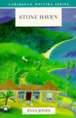 Stone Haven (Caribbean Writers Series) by Evan Jones