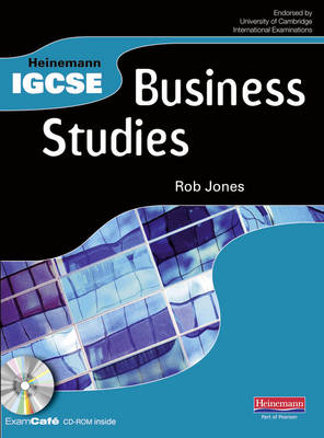 Heinemann IGCSE Business Studies Student Book with Exam Cafe CD by Rob Jones