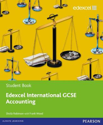Edexcel International GCSE Accounting Student Book with ActiveBook CD by Sheila Robinson