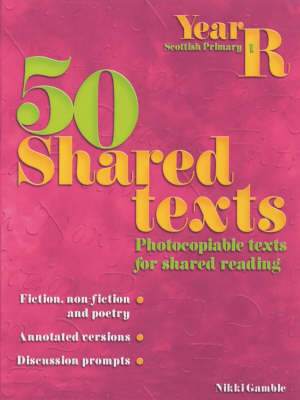 50 Shared Texts for Reception by Nikki Gamble