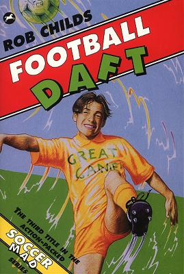 Football Daft by Rob Childs