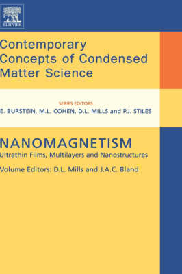 Nanomagnetism Ultrathin Films, Multilayers and Nanostructures by D. L. Mills