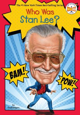 Who is Stan Lee? by Geoff Edgers