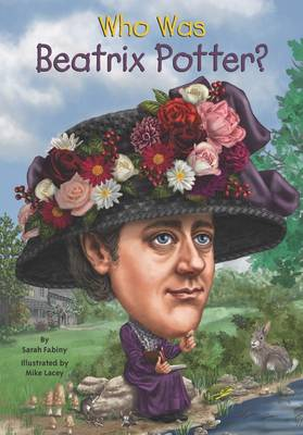 Who Was Beatrix Potter? by Sarah Fabiny, Mike Lacey, Nancy Harrison