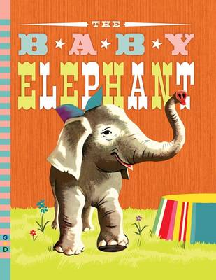 The Baby Elephant by Benjamin Brewster