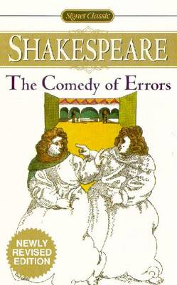 The Comedy Of Errors Newly Revised Edition by William Shakespeare