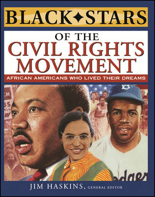 Black Stars of the Civil Rights Movement by Jim Haskins