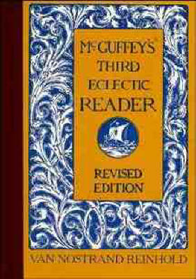 McGuffey's Third Eclectic Reader by William Holmes McGuffey