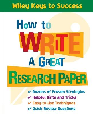 How to Write a Great Research Paper by Book Builders, Beverly Chin
