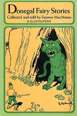 Donegal Fairy Stories by Seamus MacManus