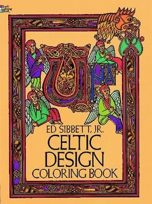 Celtic Design Colouring Book by Ed, Jr. Sibbett