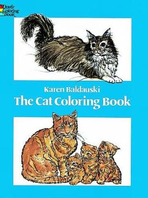 The Cat Coloring Book by Karen Baldauski