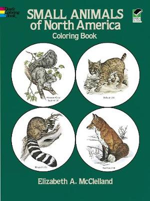 Small Animals of North America Coloring Book by Elizabeth Anne McClelland
