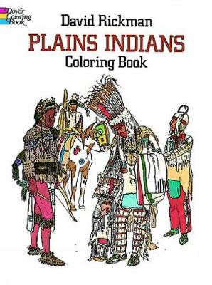 Plains Indians Colouring Book by David Rickman