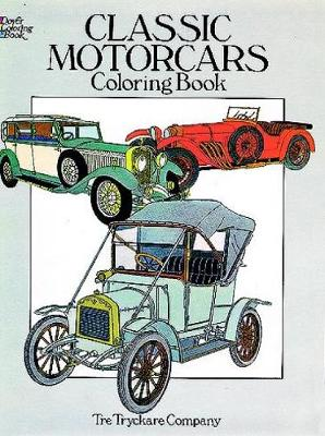 Classic Motorcars Coloring Book by Tre Tryckare Co.