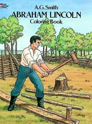 Abraham Lincoln Coloring Book by Albert G. Smith