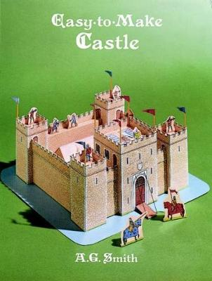 Easy-to-Make Playtime Castles by Albert G. Smith