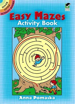 Easy Mazes Activity Book by Anna Pomaska