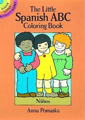 The Little Spanish ABC Coloring Book by Anna Pomaska