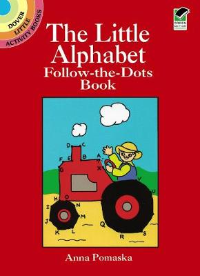 The Little Alphabet Follow-the-dots Book by Anna Pomaska
