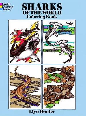 Sharks of the World Coloring Book by Llyn Hunter