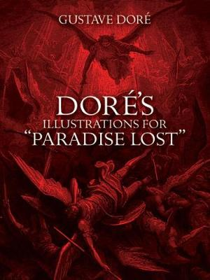 Dore's Illustrations for Paradise Lost by Gustave Dore