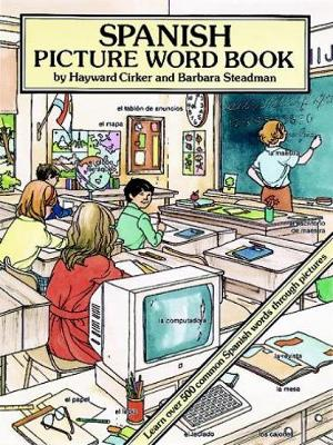 Spanish Picture Word Book by Hayward Cirker, Barbara Steadman
