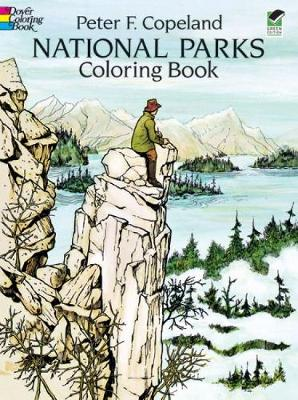 National Parks Coloring Book by Peter F. Copeland