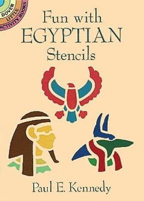 Fun with Egyptian Stencils by Paul E. Kennedy