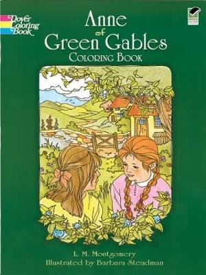 Anne of Green Gables Coloring Book by L. M. Montgomery, Barbara Steadman
