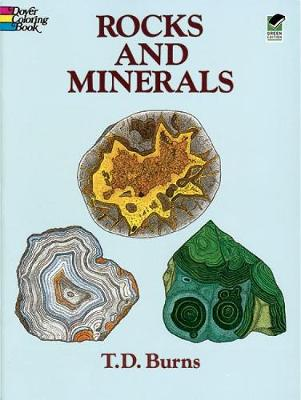 Rocks and Minerals Colouring Book by T. D. Burns