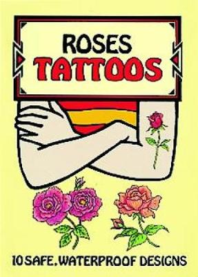Roses Tattoos by Charlene Tarbox