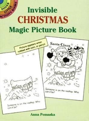 Invisible Christmas Magic Picture Book by Anna Pomaska