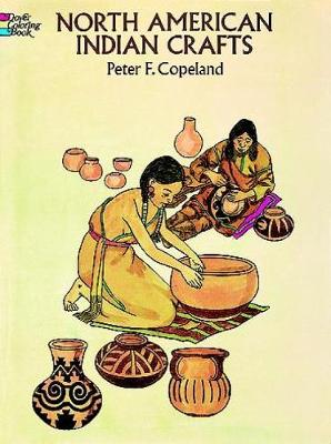 North American Indian Crafts by Peter F. Copeland