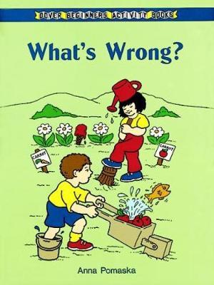 What's Wrong? by Anna Pomaska