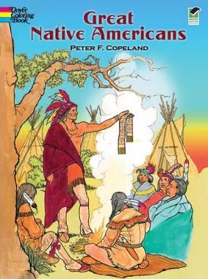 Great Native Americans Coloring Book by Peter F. Copeland