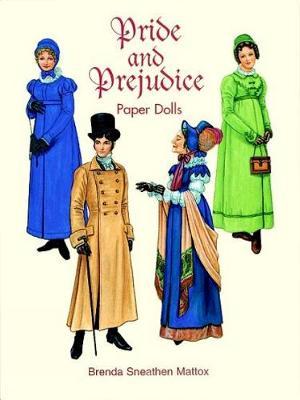 Pride and Prejudice Paper Dolls by Brenda Sneathen Mattox