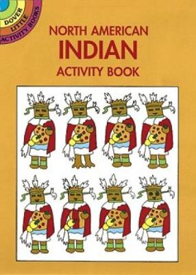 North American Indian Activities by Winky Adam