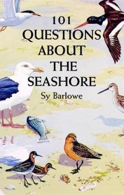 101 Questions about Seashore by Sy Barlowe