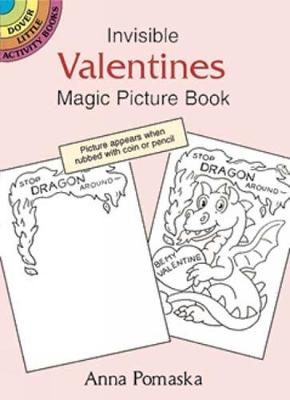 Invisible Valentines Magic Picture Book by Anna Pomaska