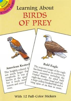 Learning About Birds of Prey by Sy Barlowe