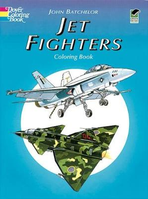 Jet Fighters Coloring Book by John Batchelor
