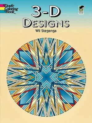3-D Designs by Wil Steganga