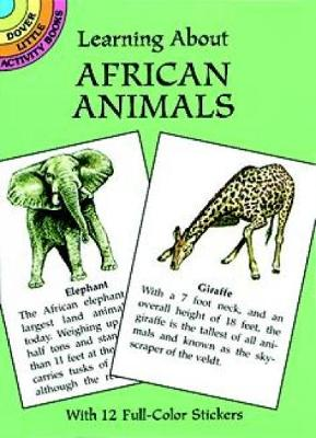 Learning About African Animals by Sy Barlowe